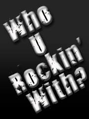 Who U Rockin' With
