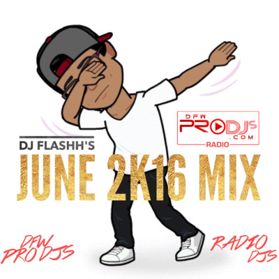 Flashh June 2K16 Mix WEB